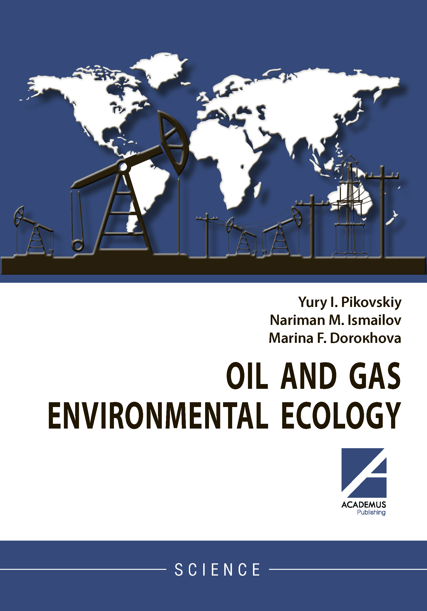 OIL AND GAS ENVIRONMENTAL ECOLOGY