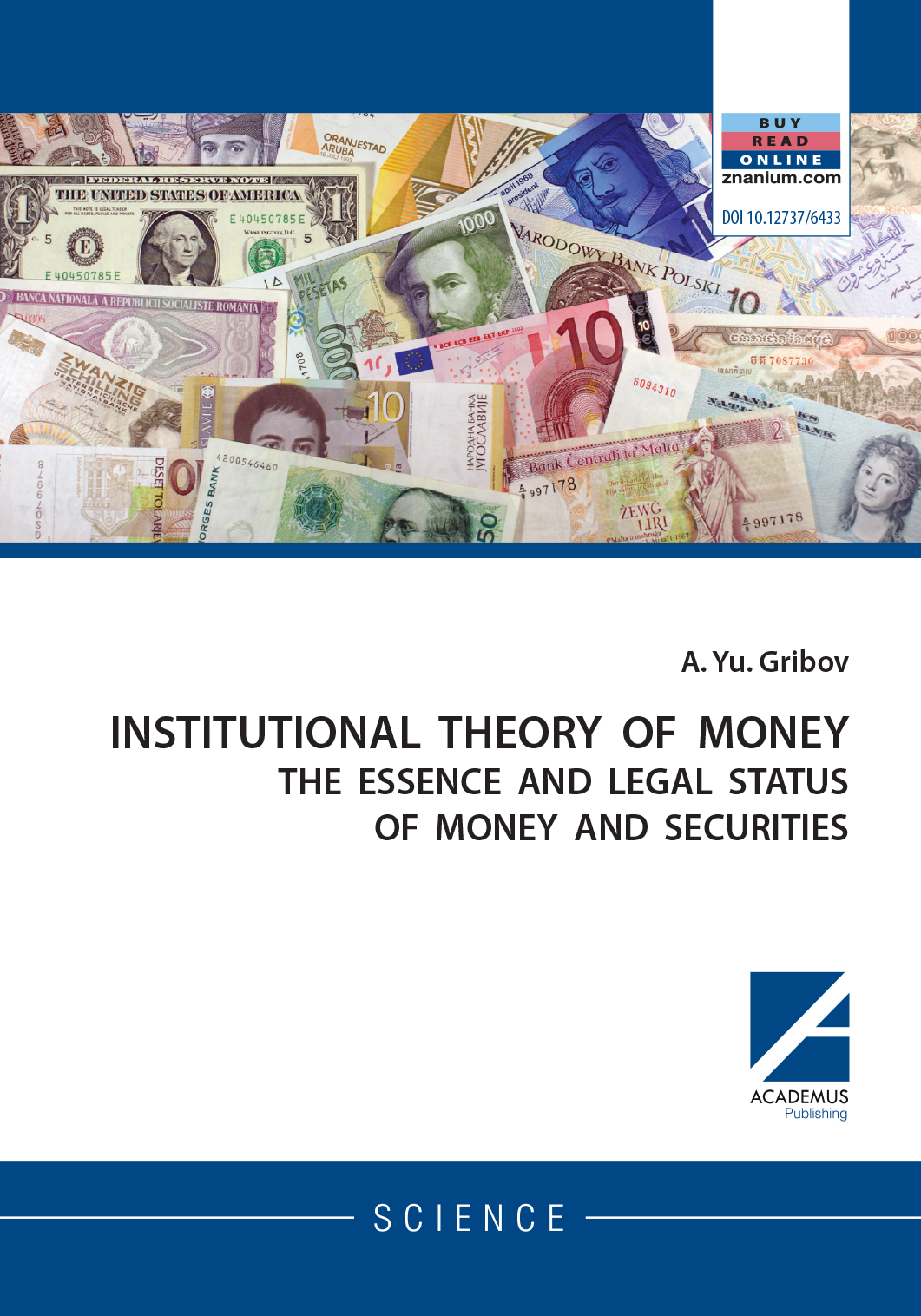 INSTITUTIONAL THEORY OF MONEY: The essence and legal status of money and securities