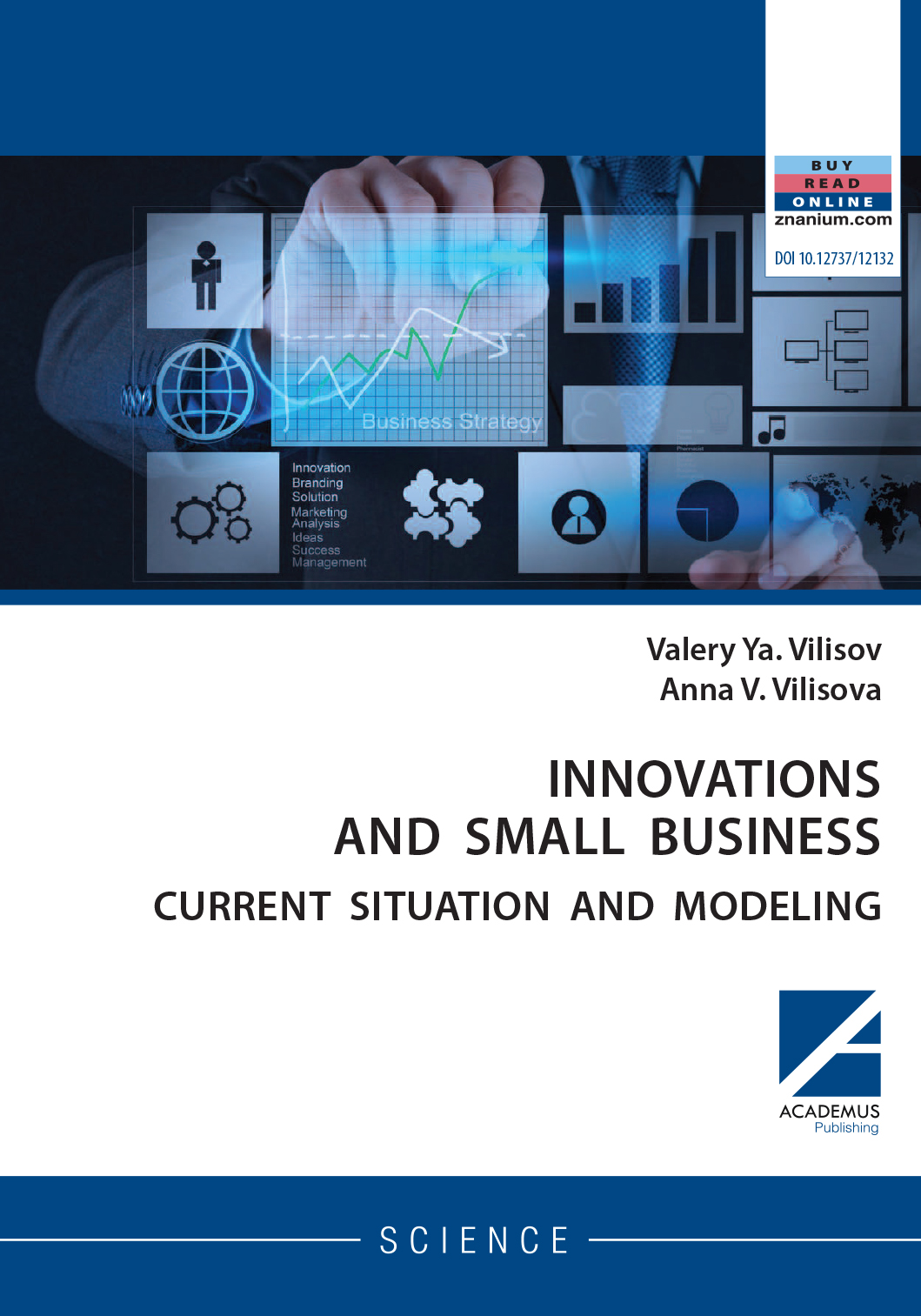INNOVATIONS AND SMALL BUSINESS: Current situation and modeling
